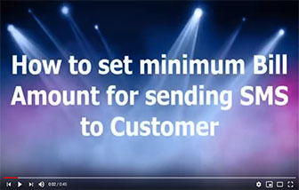 How to set the bill Minimum Value for sending the Billing SMS